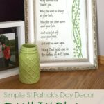Simple St. Patrick's Day Decor with Irish Blessing Printable