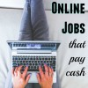 Legit Online Jobs That Pay Cash