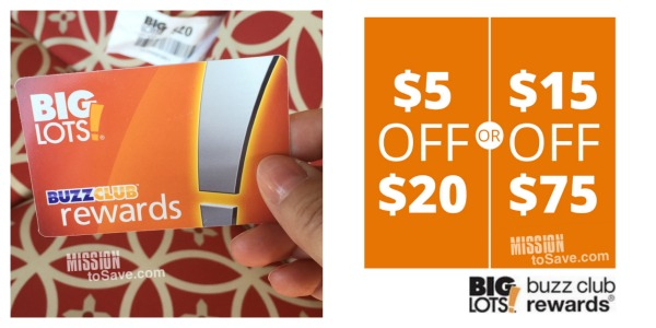 Join the Big Lots Buzz Club Rewards today! It's just one of the Ways to Save at Big Lots. Check out the rest of the money saving list.