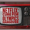 Netflix: Cure for Olympics Hangover #StreamTeam