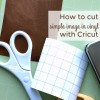 How to Cut Image in Vinyl on Cricut Explore Air